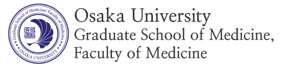 Osaka University Graduate School of Medicine, Faculty of Medicine